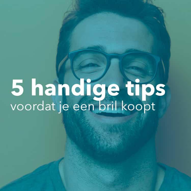 5 tips bril kopen